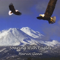 Marvin Glenn: Soaring With Eagles