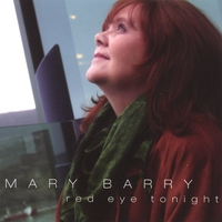 Mary Barry | Red Eye Tonight