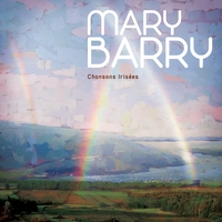 Mary Barry | Chansons Irisées