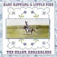 Mary Battiata & Little Pink | The Heart, Regardless