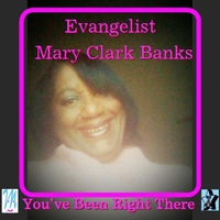 Mary Clark Banks | You've Been Right There