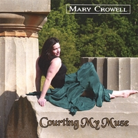 Mary Crowell | Courting My Muse