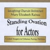 Mary Elizabeth Raines: Standing Ovation for Actors