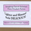 Mary Elizabeth Raines: Lighter and Slimmer Feels Delicious