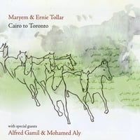 Maryem and Ernie Tollar | Cairo to Toronto