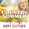 Mary Fletcher: Country Summer