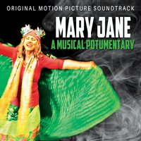 Mary Jane Cast | Mary Jane: A Musical Potumentary (Original Motion Picture Soundtrack)