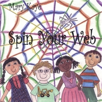 Mary Kaye | Spin Your Web