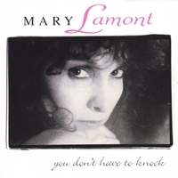 Mary Lamont | You Don't Have to Knock