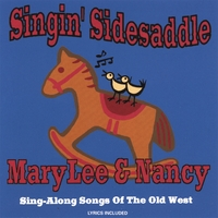 Marylee And Nancy | Singin' Sidesaddle