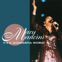 Mary Mancini | It's A Wonderful World