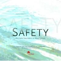 Michele Saunders & Mary Oliver | Safety