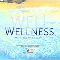 Michele Saunders & Mary Oliver | Wellness