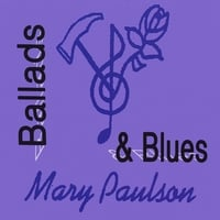 MARY PAULSON: Ballads & Blues