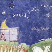 Mary Stahl | On A Starry Starry Night