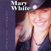 Mary White: Change of Pace