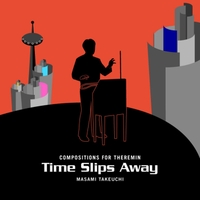 Masami Takeuchi | Time Slips Away