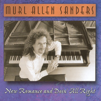 Murl Allen Sanders | New Romance and Doin' All Right