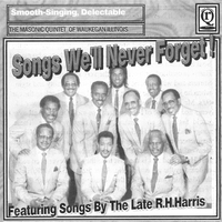 The Masonic Quintet Of Waukegan Illinois | Songs We'll Never Forget