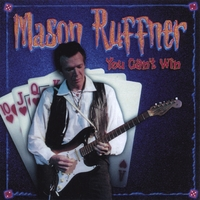 Mason Ruffner: You Can't Win