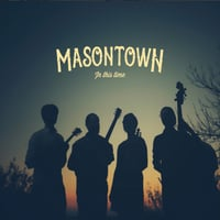 Masontown | In This Time