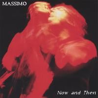 Massimo | Now  and Then