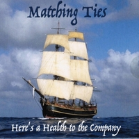Matching Ties | Here's a Health to the Company