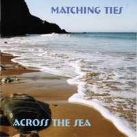 Matching Ties | Across the Sea