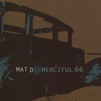MAT D.: Merciful 66
