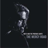 Mat D and the Profane Saints | The Mercy Road