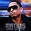Mateus: Leave With Me