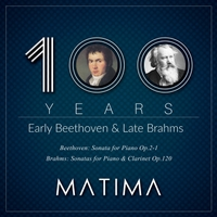 Matima | 100 Years: Early Beethoven & Late Brahms