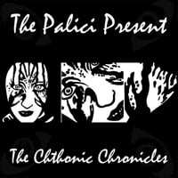 Mat Lee & Marc Lee | The Chthonic Chronicles (The Palici Presents)