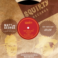 Matt and George & Their Pleasant Valley Boys | Heavy Traffic Ahead / I Hear a Sweet Voice Calling