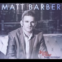 Matt Barber | More Today Than Yesterday