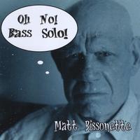 Matt Bissonette | Oh No! Bass Solo!