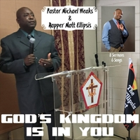 Pastor Michael Weaks & Matt Ellipsis | God's Kingdom Is in You (Live)
