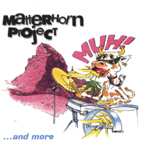 Matterhorn Project | 'MUH!' ... and more