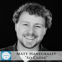 Matt Hanegraaff: So Close