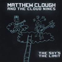 Matthew Clough | The Sky's the Limit