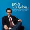 Matthew Gailey: Beast in Babylon EP