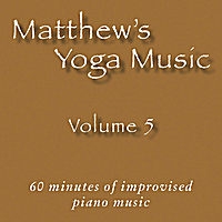Matt Johnson | Matthew's Yoga Music, Vol. 5