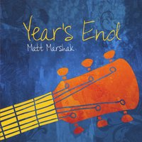 Matt Marshak | Year's End