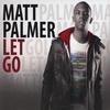 Matt Palmer: Let Go