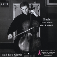 Matt Rehfeldt | Bach Cello Suites
