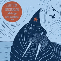 Matt the Electrician | The Party / I Don't Have Anything to Do with My Hands