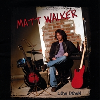 Matt Walker: Low Down