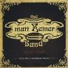 The Matt Zeiner Band: Live On A Summer Night