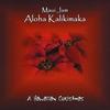 MAUI JAM: Aloha Kalikimaka