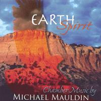 Various Artists | Earth Spirit: Chamber Music By Michael Mauldin